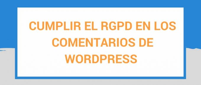 comentarios-RGPD-WordPress