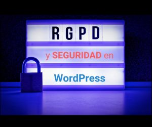 rgpd-y-seguridad-wordpress